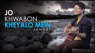 Jo Khwabon Kheyalo Mein | Jannat | Emraan Hashmi | Kk | R