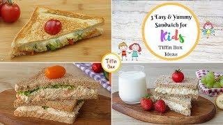 3 Easy  & Yummy Sandwich Ideas For Kids Tiffin Box | Kids Lunch Box Ideas By Tiffin Box