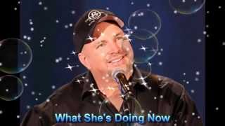 """Garth Brooks...What She's Doing Now  """" In H.D.""""  ( A Coverer By Capt Flashback)"""