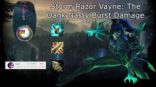 Stormrazor Vayne: One shot carries and smash games