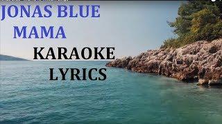 JONAS BLUE   MAMA KARAOKE COVER LYRICS