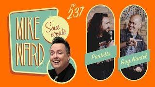 #237 - Guy Nantel et Pantelis
