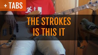 The Strokes - Is This It (Bass Cover with TABS!)