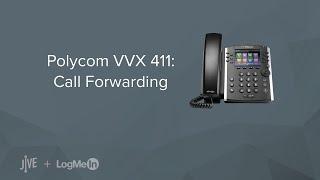Polycom VVX 411 -- How do I set up call forwarding?