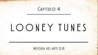 Historia de la animación | Capítulo 4 | Looney Tunes