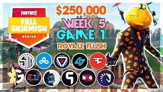 $250,000 🥊Royale Flush Fall Skirmish🥊 Week 5/Game 1 (Fortnite)