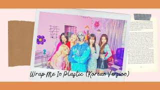 Wrap Me In PlasticKorean Version by MOMOLAND X CHROMANCE...