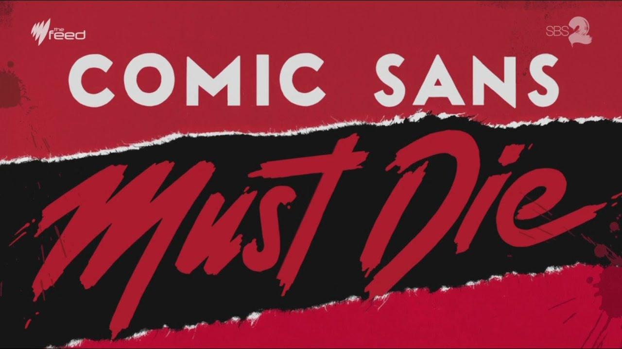 Happy Birthday, Comic Sans! We All Still Hate You