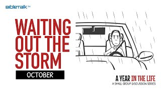 Waiting out the Storm: October