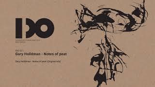<span>Gary Holldman</span> - Notes of peat