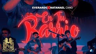 Everardo - En Tu Barrio (En Vivo) ft. Natanael Cano