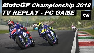 MotoGP 2018 | 6# | #ItalianGP  | TV REPLAY 50% | PC GAME MOD 2018