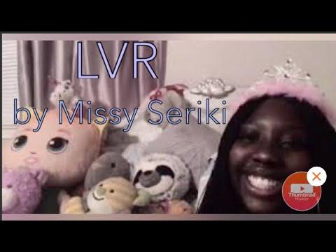 LVR by Missy Seriki
