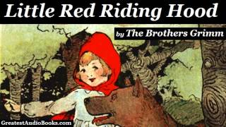 LITTLE RED RIDING HOOD By The Brothers Grimm  FULL AudioBook  Greatest Audio Books