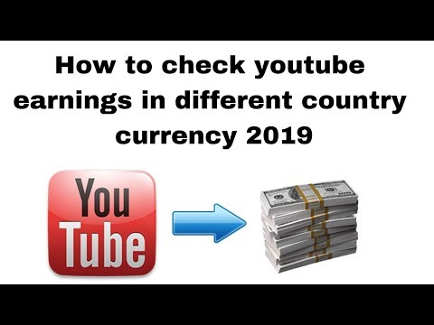 How to check youtube earnings in different country currency 2019