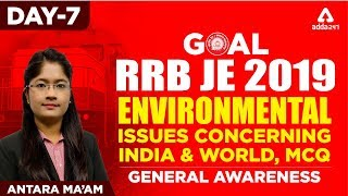 RRB JE 2019   Environmental Issues   India & World, MCQ DAY 7   Railways JE  2019