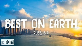 Russ   BEST ON EARTH (Lyrics) Ft. BIA