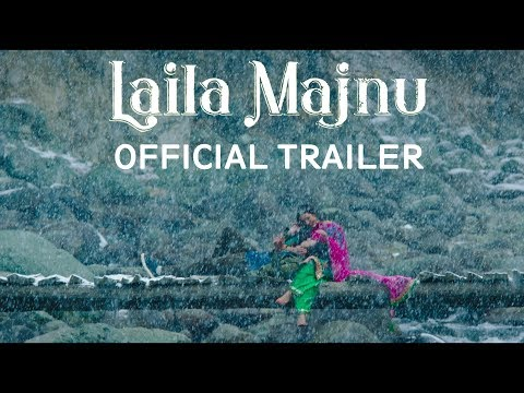 Laila Majnu (2018) Movie Trailer