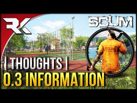 SCUM - 0.3 Information | City | New Skill | AI | Missions [THOUGHTS + IDEAS]