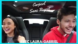 Carpool Sans Regret Avec Laura Gabriel