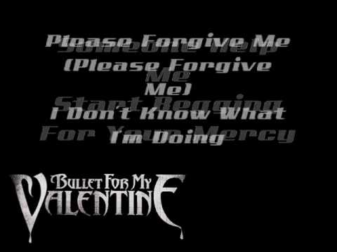 Bullet For My Valentine - Begging For Mercy W/Lyrics