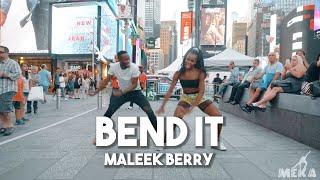 Maleek Berry   Bend It   Meka Oku & JustMeNk Choreography