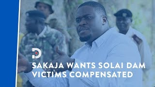 If Solai Dam victims were from the affluent, action would have been swift - Sakaja