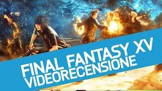 Final Fantasy XV, la recensione dell'ultima fatica Square Enix