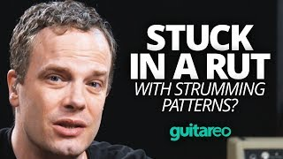 Stuck in a Rut With Strumming Patterns?