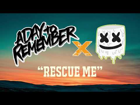 Marshmello feat. A Day To Remember - Rescue Me ( Lyrics Video)