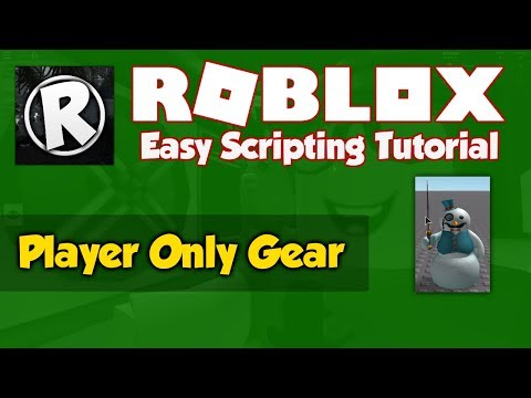 Roblox How To Make A Player Only Gear Script Apphackzone Com