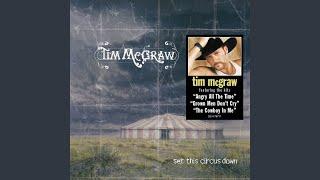 Tim McGraw Grown Men Don't Cry