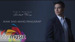 Piolo Pascual - Ikaw Ang Aking Pangarap (Audio) 🎵