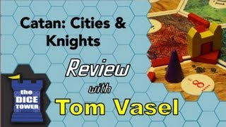 Cities and Knights of Catan - with Tom Vasel