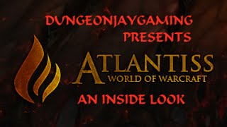 World Of Warcraft Atlantiss Private Cataclysm Server - Inside Look at the Gameplay