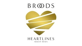 Broods - Heartlines (MOUNT Remix/Audio)