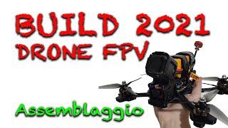 Costruire un DRONE FPV - Guida Completa 2021 - Assemblaggio