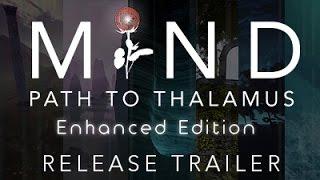 Clip thumb 0 of MIND Path to Thalamus Enhanced Edition