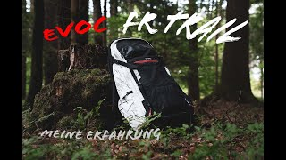 EVOC FR Trail / Meine Erfahrung