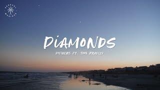 Diviners - Diamonds (feat. Tom Bradley) [Lyrics]