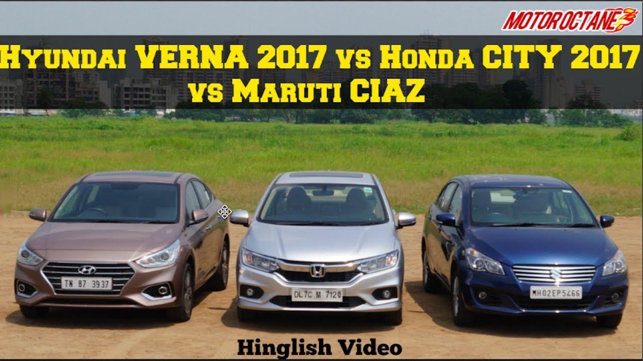 Motoroctane Youtube Video - Hyundai Verna 2017 vs Honda City 2017 vs Maruti Ciaz in Hindi | MotorOctane