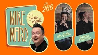 #266 - MC Gilles et Fabien Cloutier