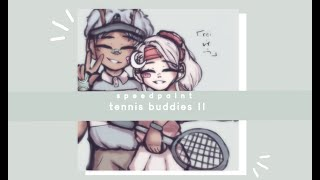 ⋮  tennis buddies !! ⋮ ・ speedpaint w/ commentary ⋮・