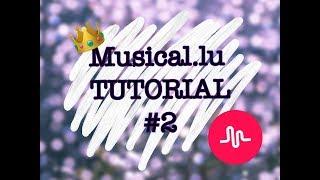 MUSICAL.LY TUTORIAL #2 | КАК МОНТИРОВАТЬ В Video Star???