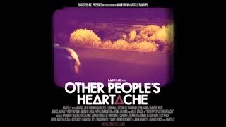 Gambar cover Other People's Heartache part 1 [FULL]