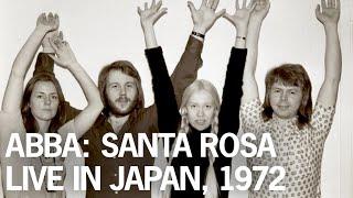 ABBA: Santa Rosa - Live in Japan, 1972. アバ・サンタ・ローザ・日本公演 (Rare / Unreleased)