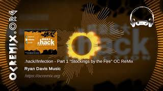 """.hack//Infection - Part 1 OC ReMix by Ryan Davis Music: """"Stockings by the Fire"""" (#4017)"""