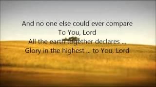 Chris Tomlin - Glory in the Highest with Lyrics