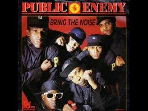 Bring the Noise (1987) (Song) by Public Enemy