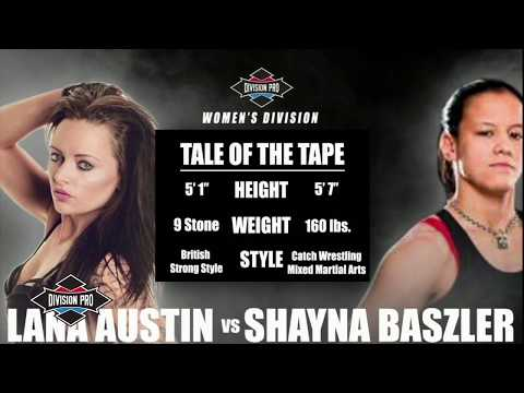 Division Pro: Shayna Baszler vs Lana Austin (Women's Division)